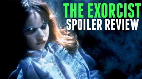 Film Exorcist Youtube | the exorcist movie review youtube