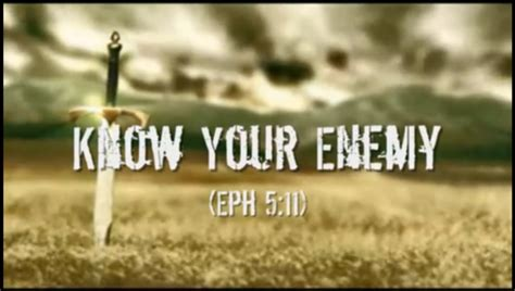 soldiers of christ know your enemy