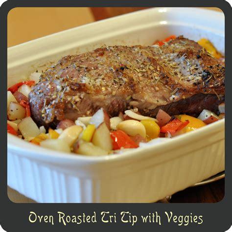 recipe oven roasted tri tip with veggies diva di cucina