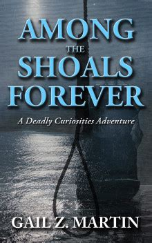 trifles and folly 2 a deadly curiosities collection books gail z martin among the shoals forever
