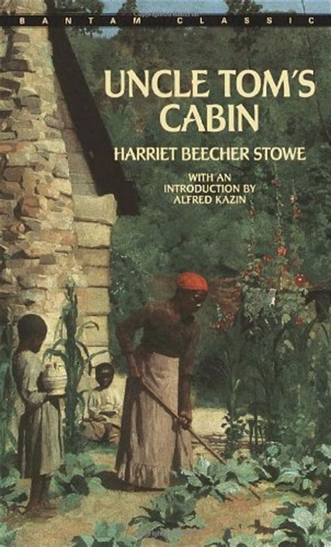 Incle Toms Cabin by Tom S Cabin Or Among The Lowly Harriet