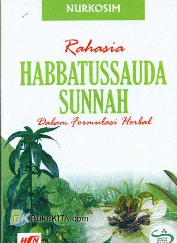Buku Kedahsystan Habbatussauda bukukita rahasia habbatussauda sunnah dalam