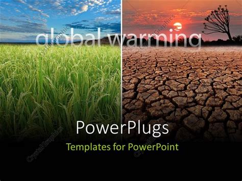 powerpoint themes for global warming powerpoint template green farms on one side and infertile