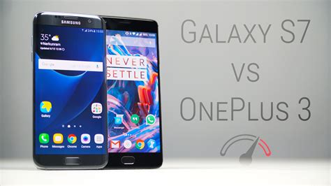 3 Samsung S7 by Oneplus 3 Vs Galaxy S7 Edge Speedtest Comparison