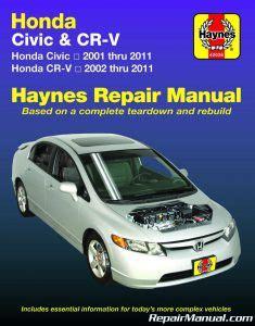 how to fix cars 2002 honda civic navigation system haynes honda civic 2001 2011 cr v 2002 2011 car service repair manual