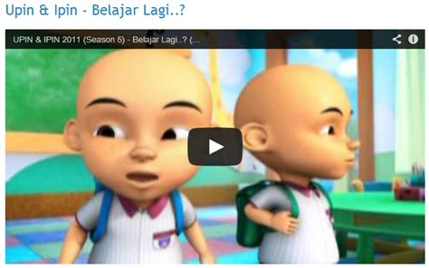 video film upin dan ipin terbaru download film upin ipin download lengkap