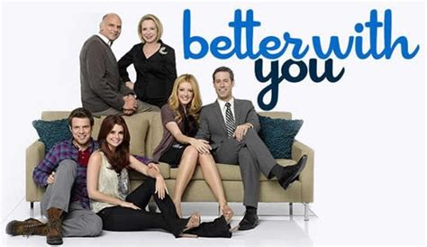 Is Better With You better with you miss this show tv shows i now