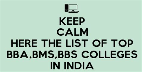 List Of Top 100 Mba Colleges In India by List The Top 20 Bba Bms Bbs Colleges In India Management