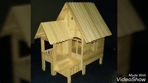 membuat rumah stick es krim cara mudah membuat miniatur rumah panggung dari stik es