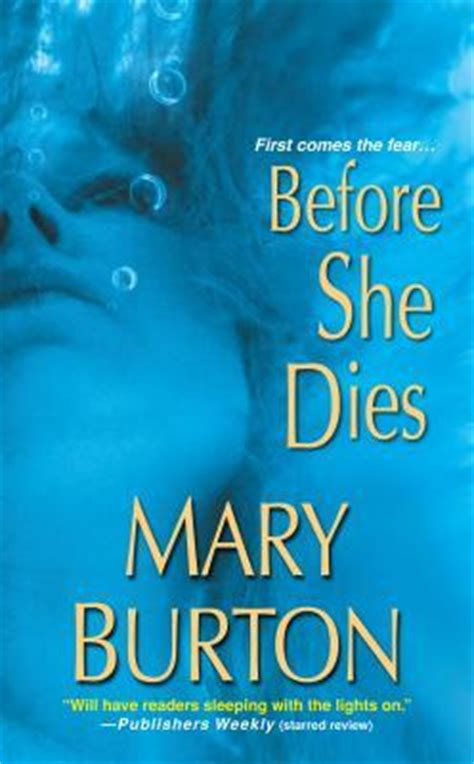 until the last dies books before she dies by burton reviews discussion