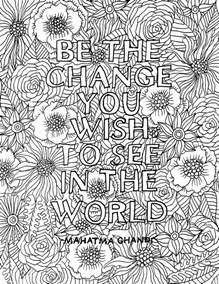 inspirational coloring pages for adults alisaburke be the change for you