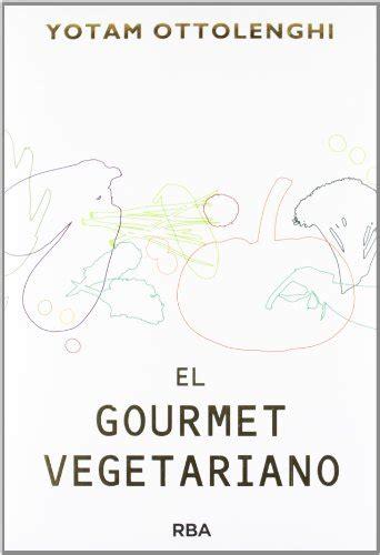 el gourmet vegetariano cocina vegetariana