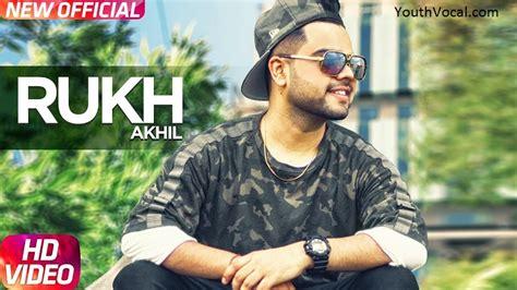 song akhil rukh akhil punjabi mp3 mp4 hd song free