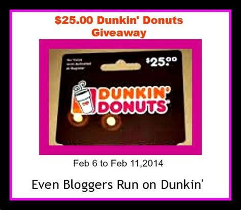 Do Dunkin Donuts Gift Cards Expire - win 25 dunkin donuts gc ends 2 11 us only
