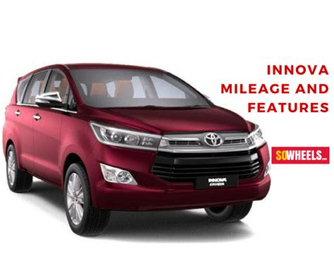toyota innova car mileage all you need to about innova mileage and features