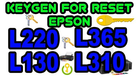 reset epson l310 full reset epson with keygen full l220 l365 l130 l310 l120