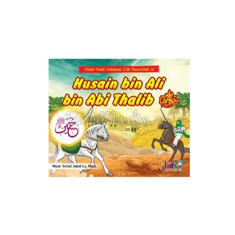 Buku Anak Islam Boardbook Seri Sahabat Rasulullah buku anak kisah kisah sahabat cilik rasulullah bukumuslim co
