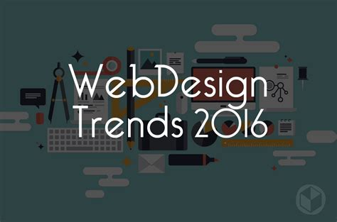 homepage design 2016 the most prominent web design trends for 2016