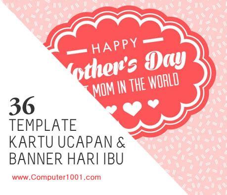 design kartu ucapan hari ibu 36 template kartu ucapan dan banner hari ibu mother s day