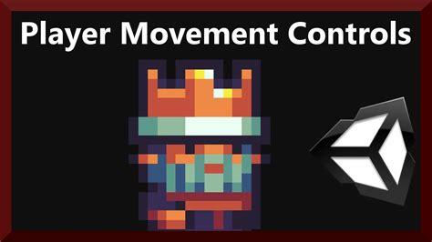 unity tutorial player movement scripting player movement controls 2d game development