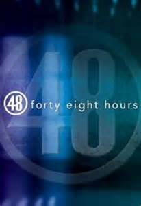 Watch 48 hours episode guide sidereel