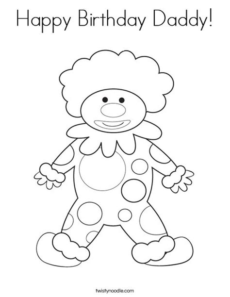 happy birthday daddy coloring page twisty noodle