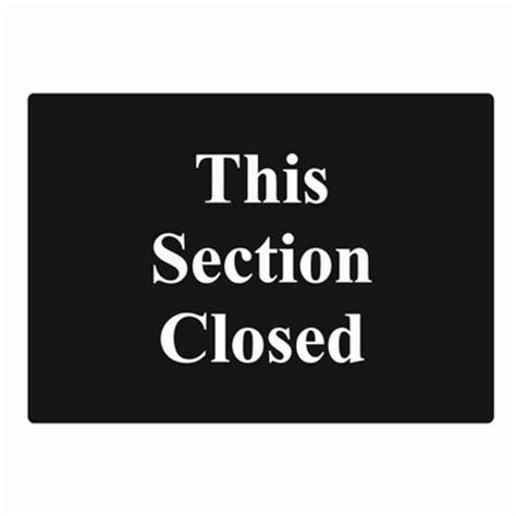 section closed sign this section closed sign function centre sign section