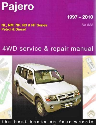 mitsubishi pajero 4wd petrol diesel 1997 2010 gregorys service repair manual workshop car