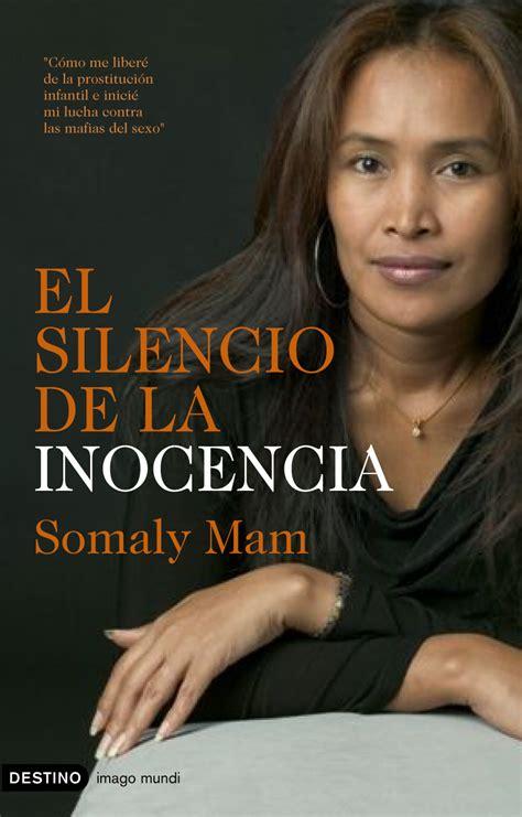 libro los silencios de el premio somaly granada pateando el mundo