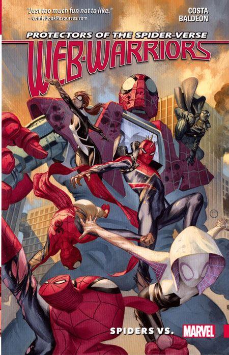 Amazing Spider Tp Vol 03 Spider Verse Marvel Comics web warriors of spider verse tp vol 02 spiders vs