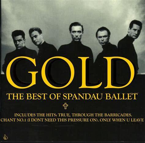 gold the best of spandau ballet mp3 spandau ballet gold the best of spandau ballet