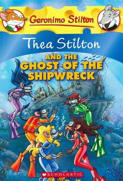 Thea Stilton And The Ghost Of The Shipwreck Book 3 Ebooke Book wich is your favorite thea stilton books out of my favorites poll results thea stilton books