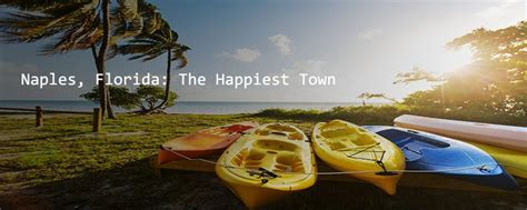 Naples Happiest | naples florida the happiest town in the country