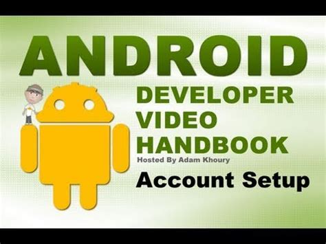 android developer account how to create android apps get your android developer account ready for publishing