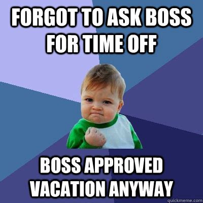 Vacation Meme - boss on vacation meme pictures to pin on pinterest pinsdaddy