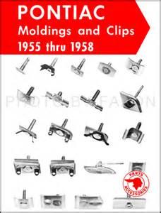 Pontiac Performance Parts Catalog 1955 1958 Pontiac Moldings And Parts Catalog Reprint