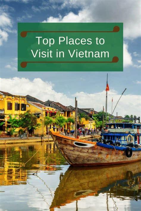 top places  visit  vietnam travel life experiences