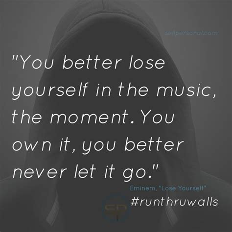 eminem you better never let it go 153 best advice at a glance images on advice
