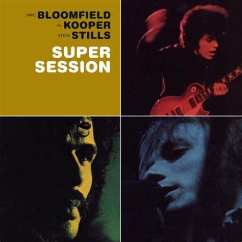 Session Cover session mike bloomfield al kooper steve stills