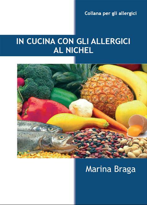 alimenti contenenti nikel nickel sintomi cutanei e sistemici diagnosi e cura
