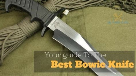 best bowie knives best bowie knife reviews in 2017 my 3 favorites for you
