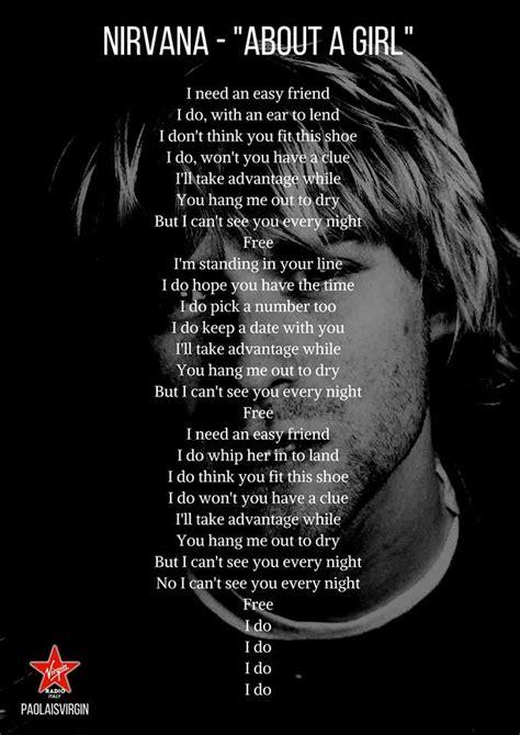 nirvana best song best 25 nirvana lyrics ideas on gnr songs