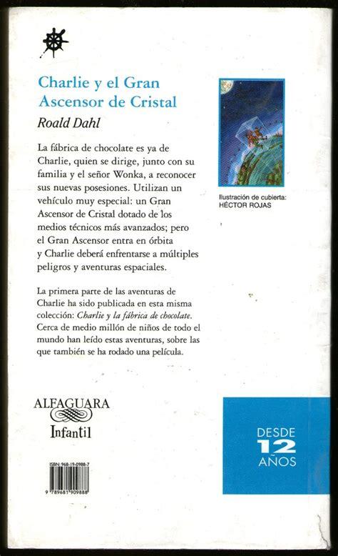 charlie y el gran charlie y el gran ascensor de cristal roald dahl ed 2004 lee 80 00 en mercado libre