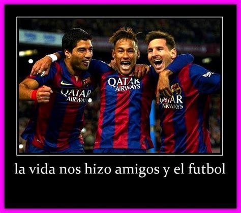 Imagenes Motivadoras De Messi | imagenes de messi neymar y suarez con frases de futbol