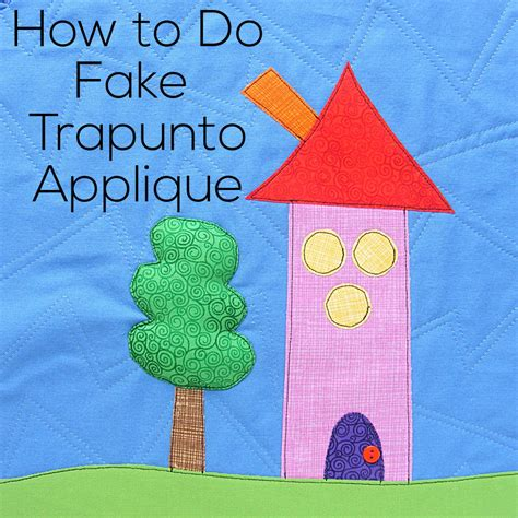 applique quilting how to add trapunto applique pieces to your quilts