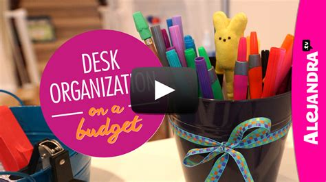 organizing a small house on a budget video desk organization on a budget part 2 of 4 dollar