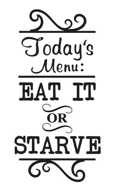 free printable home decor stencils kitchen stencil today s menu eat it or starve for signs