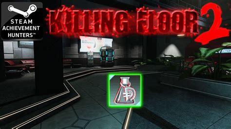 killing floor 2 achievements biotics lab 100 dosh