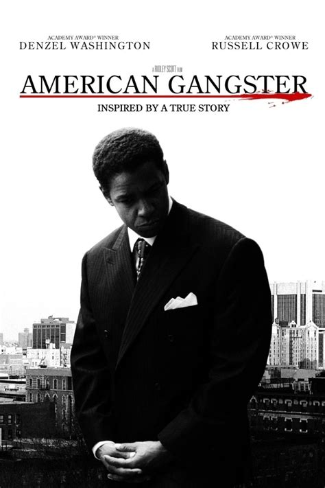 film gangster quotes american gangster movie american gangster movie poster