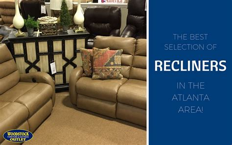 Mattress Stores In Woodstock Ga by The Best Selection Of Recliners Near Atlanta Ga